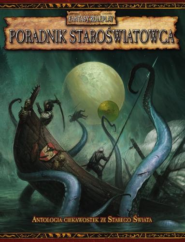 Warhammer FRP Poradnik Staroświatowca Antologia