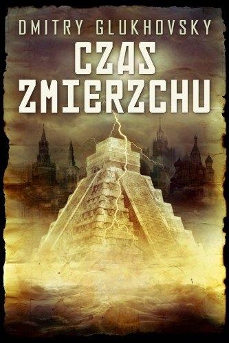 CZAS ZMIERZCHU - GLUKHOVSKY