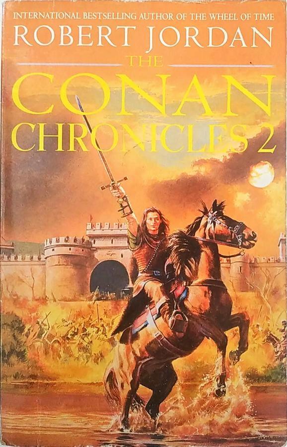 ROBERT JORDAN - THE CONAN CHRONICLES 2