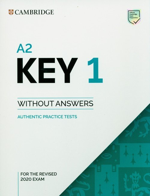 A2 Key 1 for the Revised 2020 Exam Authentic