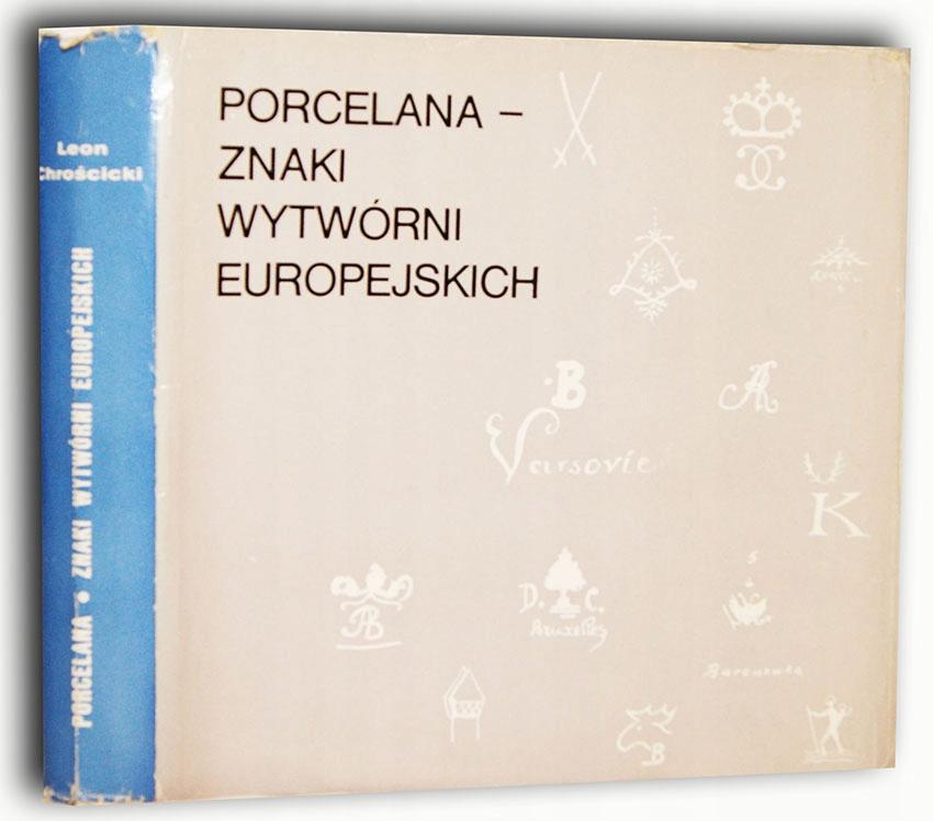 CHROŚCICKI- PORCELANA ZNAKI WYTWÓRNI EUROPEJSKICH