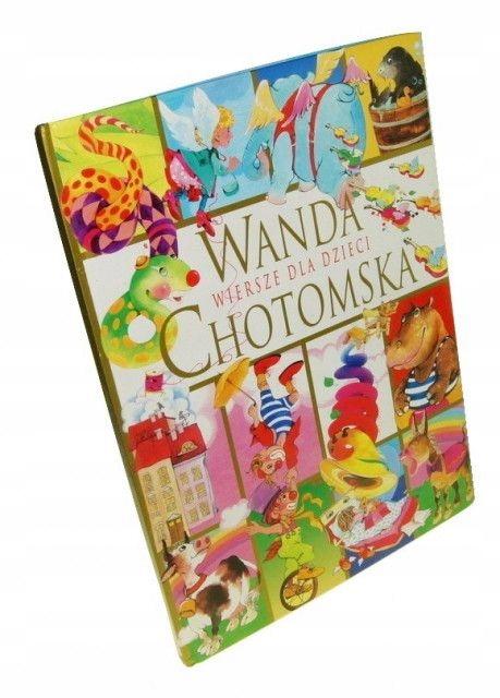 Wiersze Dla Dzieci Chotomska Wanda 1997 7885015940