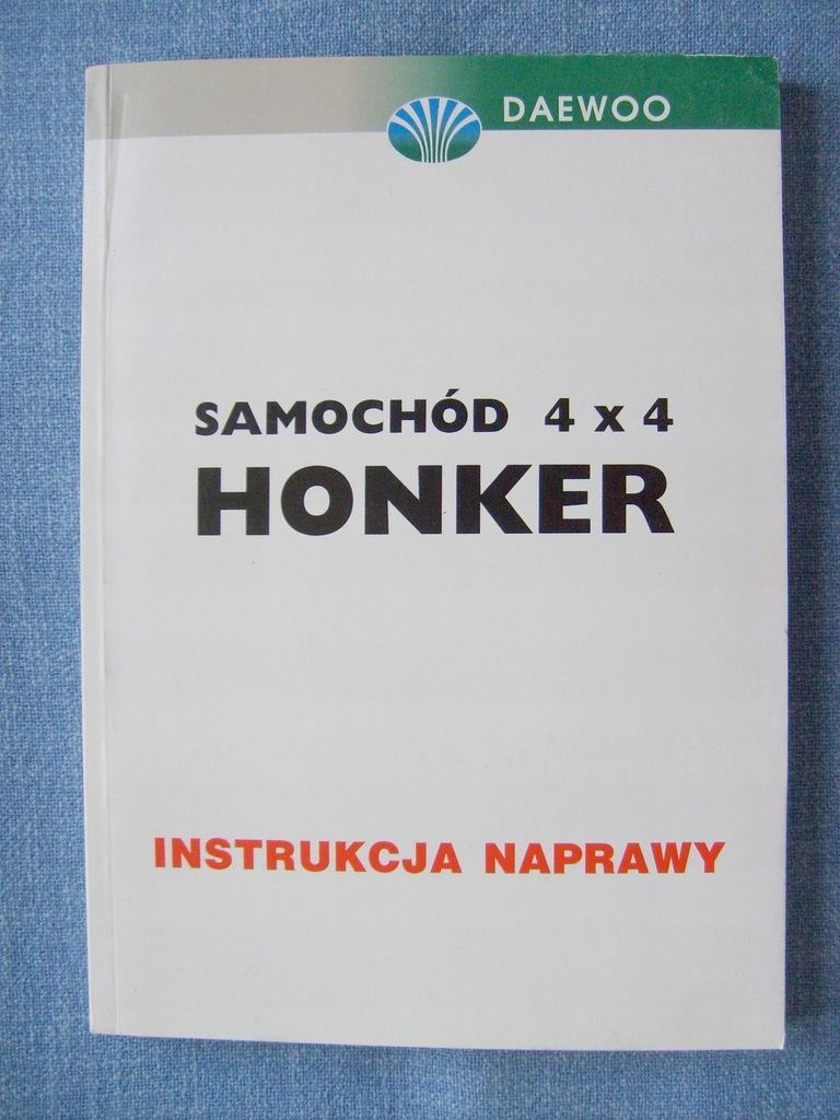 HONKER 4X4 DAEWOO INSTRUKCJA NAPRAWY 1997 BDB