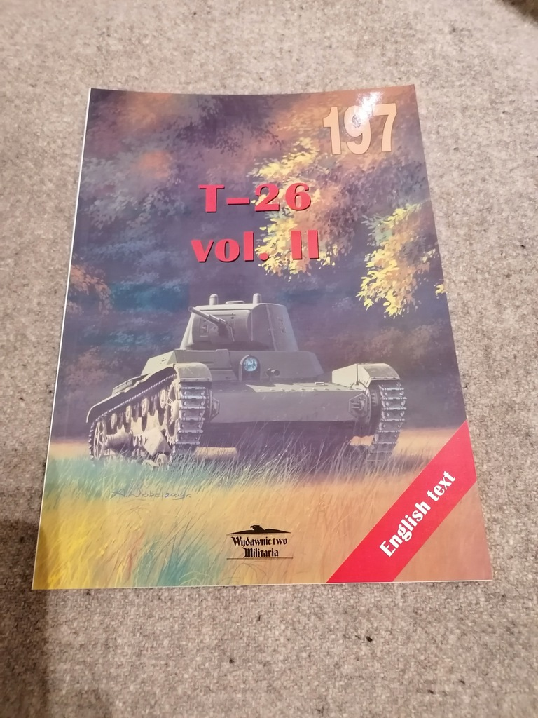 T-26 VOL.II WYDAWNICTWO MILITARIA 197