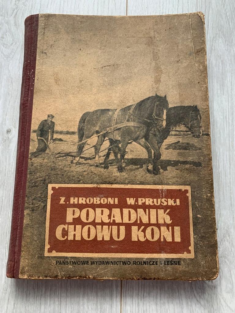 HROBONI PRUSKI PORADNIK CHOWU KONI 1954