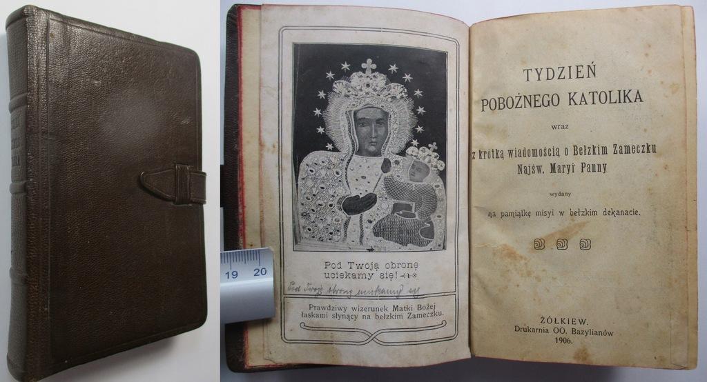 Tydzień Pobożnego Katolika żółkiew Bełz 1906 8329711387