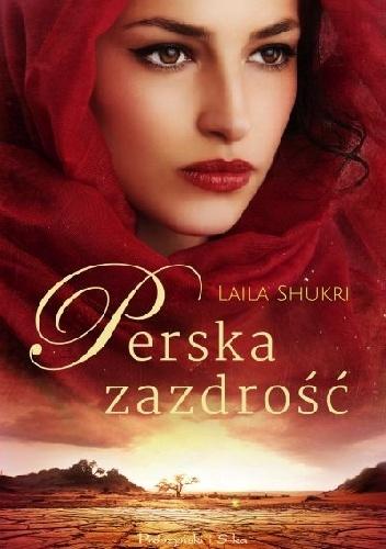 Laila Shukri  Perska zazdrość książka