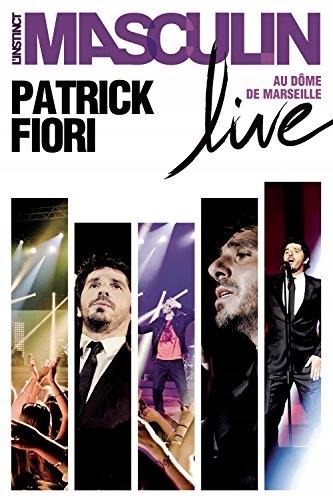 DVD Fiori, Patrick - L`instinct Masculin Live