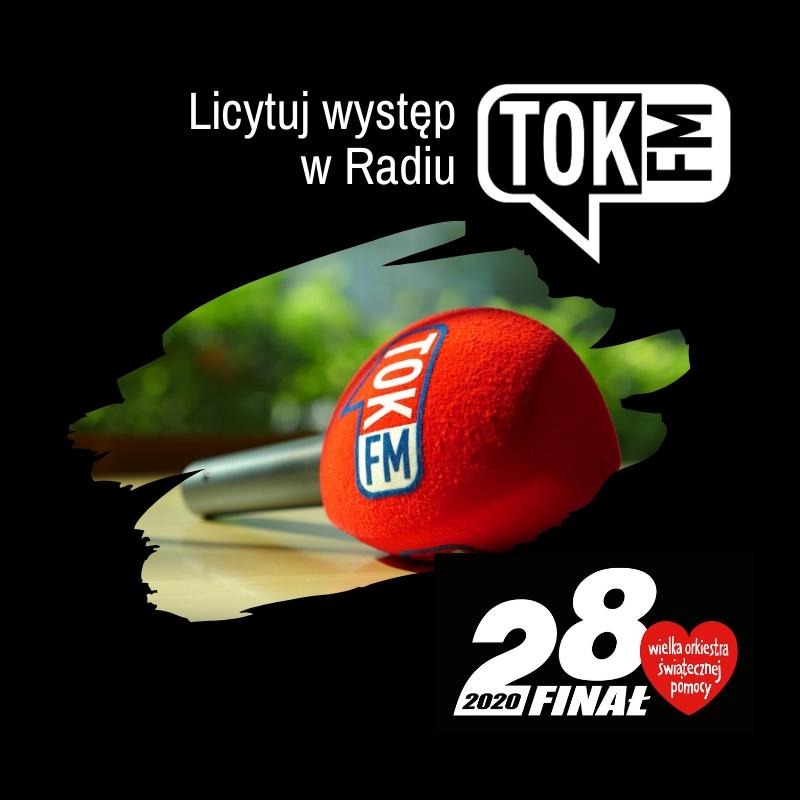 Licytuj występ w Radiu TOK FM