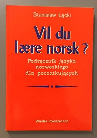 Vil du laere norsk ? podręcznik - Stanisław Łęcki