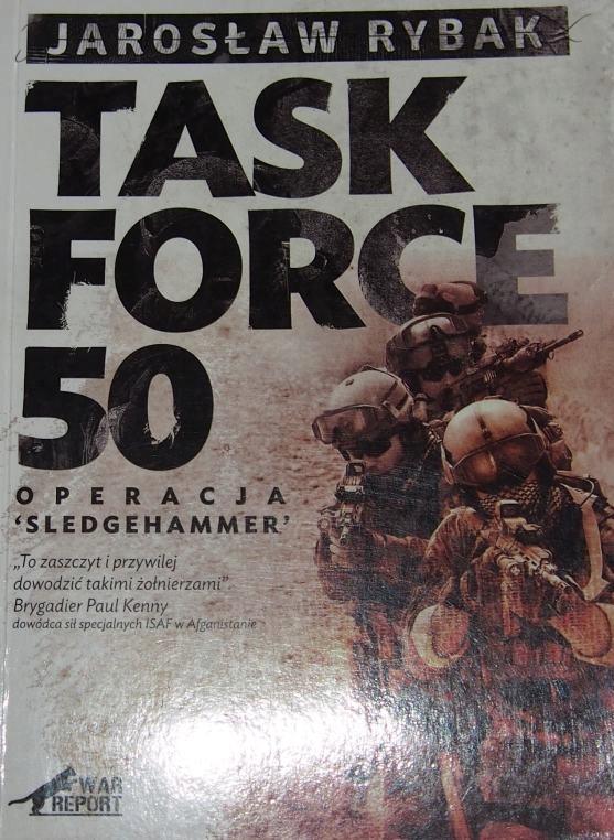 TASK FORCE-50. OPERACJA SLEDGEHAMMER. Rybak.