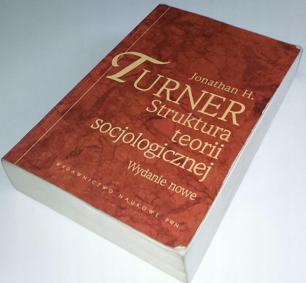 Struktura teorii socjologicznych Jonathan Turner