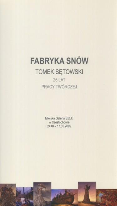 Tomek Sętowski FABRYKA SNÓW