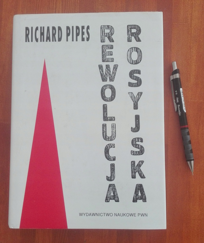 Rewolucja Rosyjska Richard Pipes