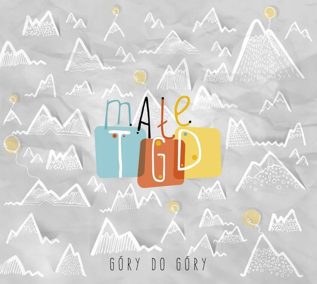 Góry do góry, CD - Małe TGD