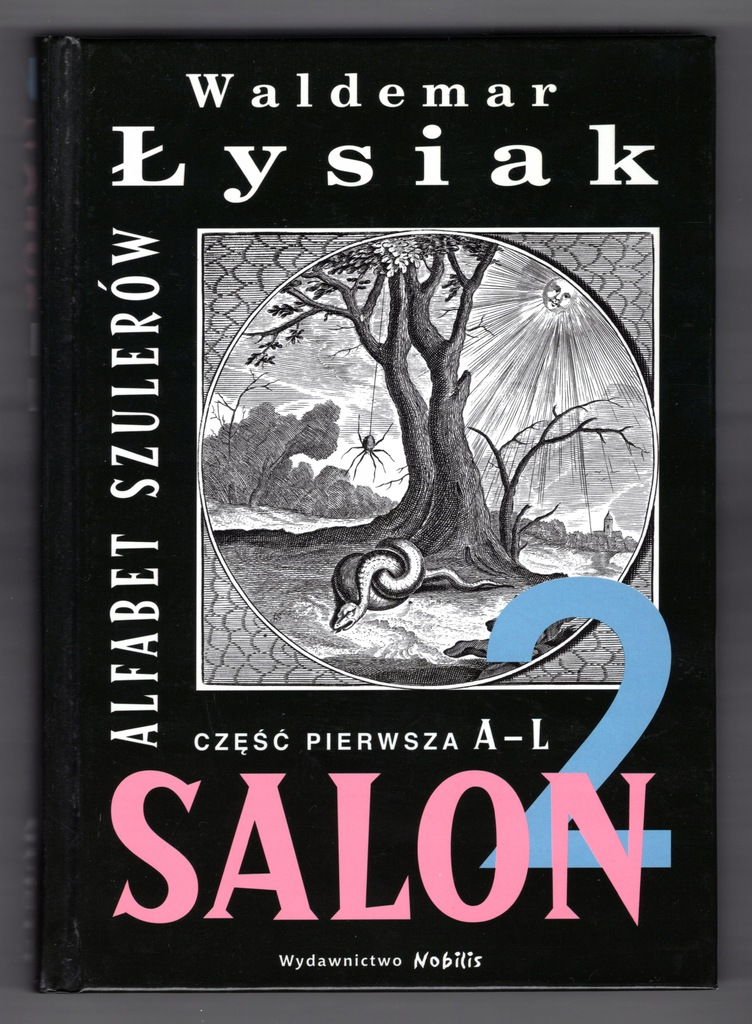 Salon 2 Alfabet szulerów A-L, Waldemar Łysiak