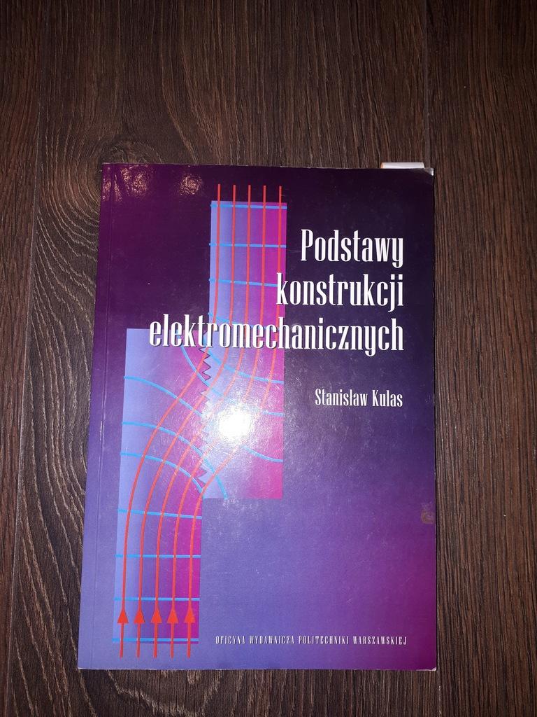 Podstawy konstrukcji elektromechanicznych, S.Kulas