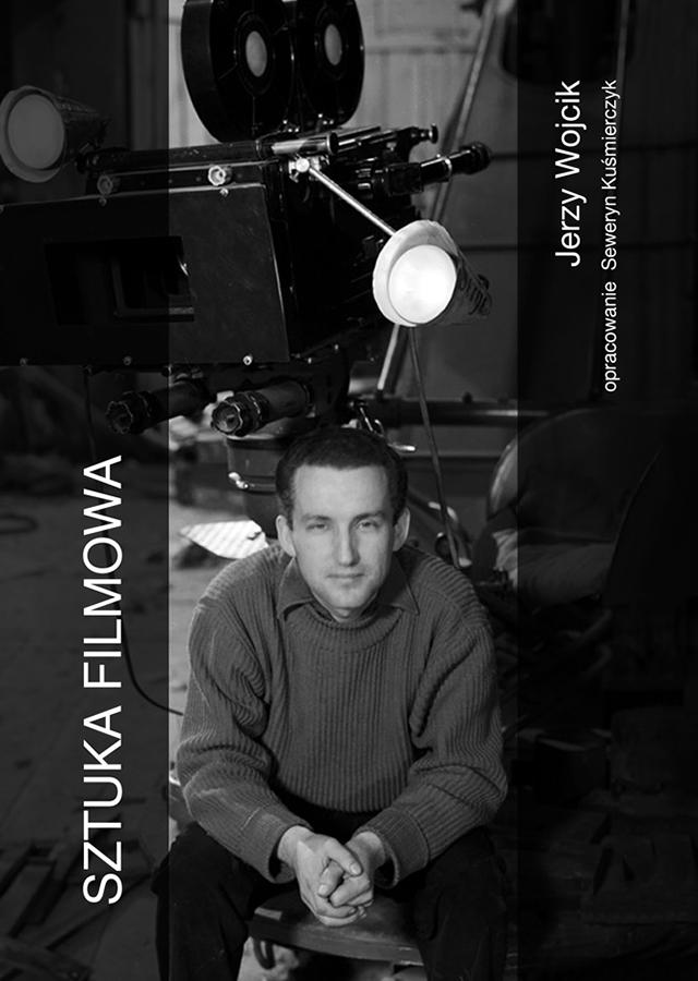 Sztuka filmowa - Jerzy Wójcik