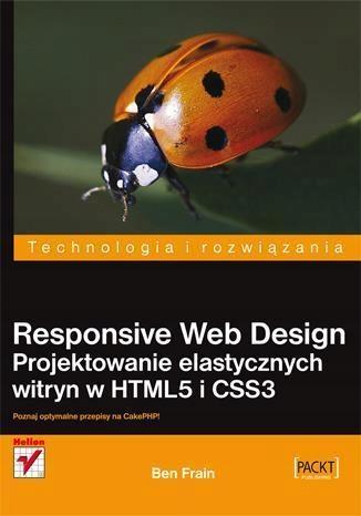 RESPONSIVE WEB DESIGN. PROJEKTOWANIE..., BEN FRAIN