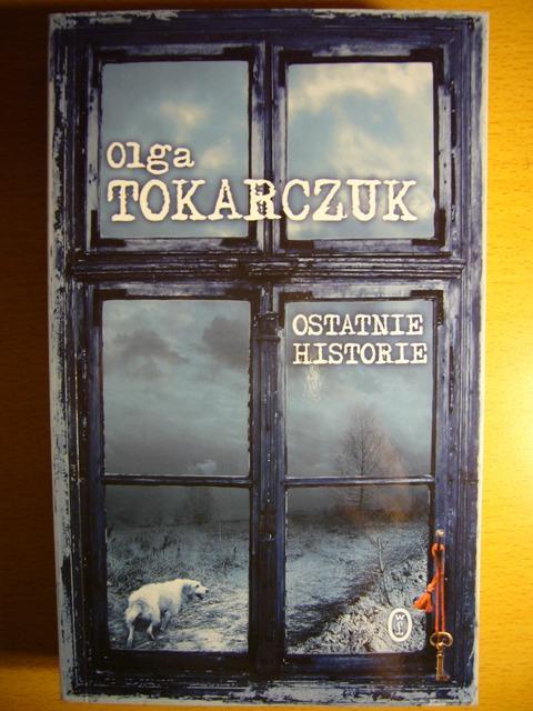 "Olga Tokarczuk ""Ostatnie historie"""