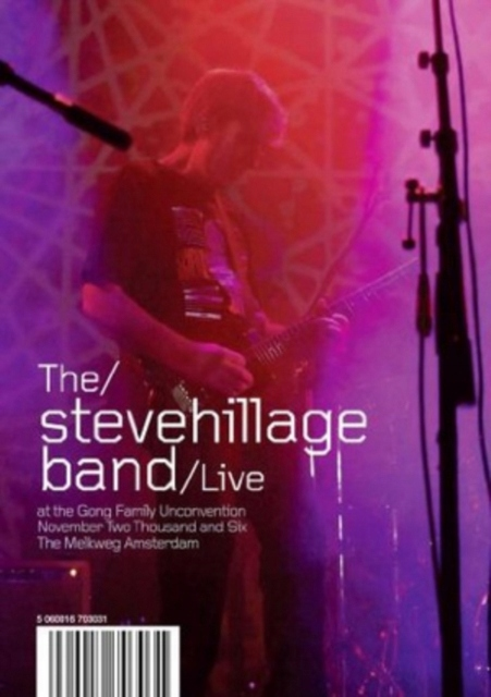The Steve Hillage Band: Live at the Gong Unconvent