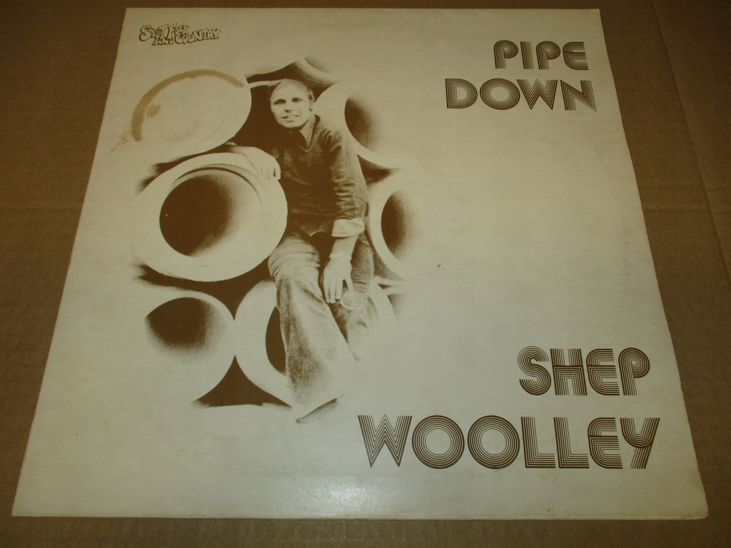 SHEP WOOLLEY PIPE DOWN LP 1975 UK