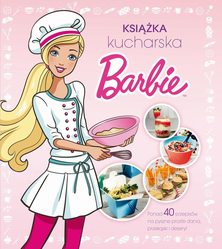 Barbie Ksiazka Kucharska 8875271009 Oficjalne Archiwum Allegro