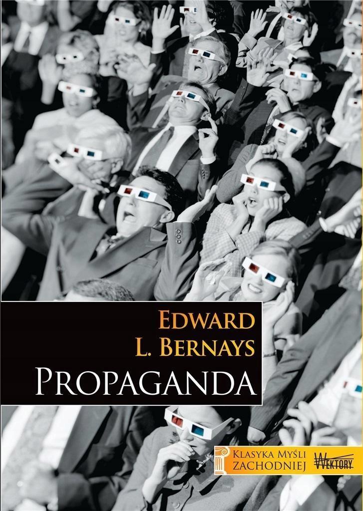 PROPAGANDA, EDWARD L. BERNAYS