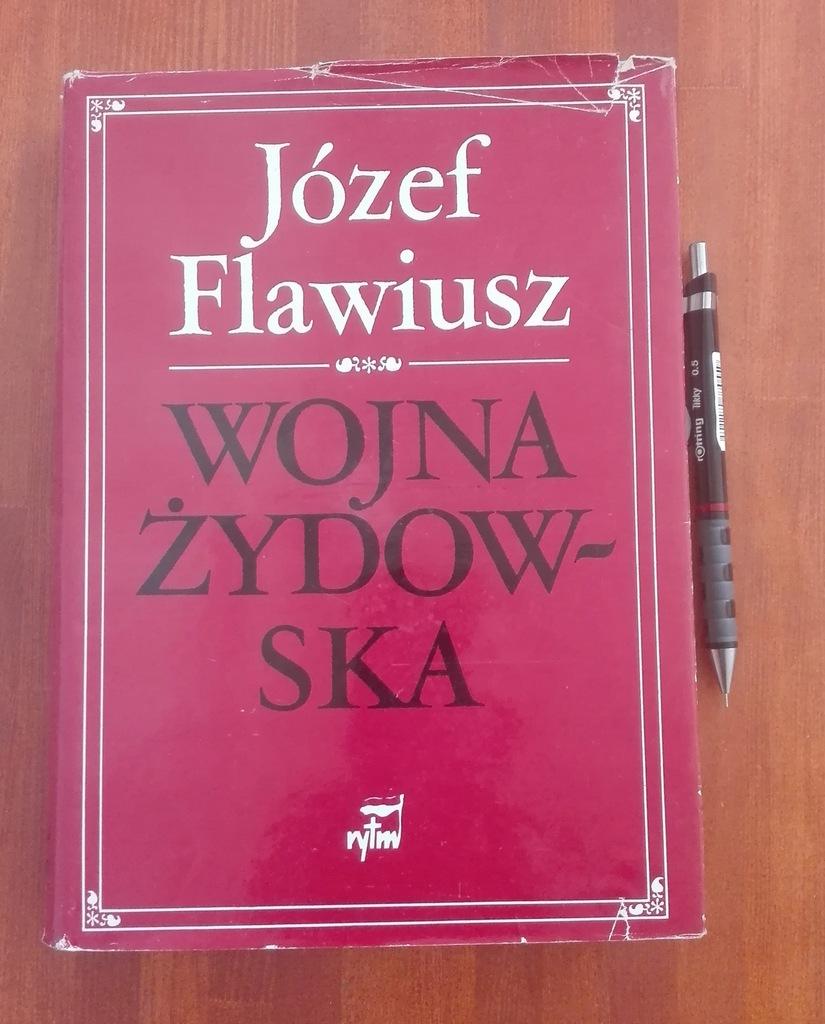 WOJNA ŻYDOWSKA, JÓZEF FLAWIUSZ