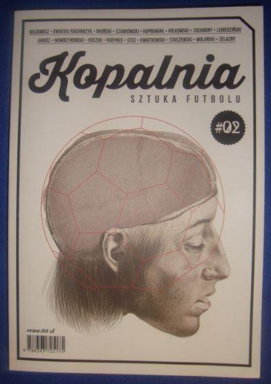 Kopalnia #02 - Sztuka Futbolu.
