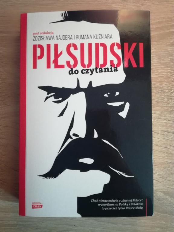 Piłsudski do czytania - Z. Najder, R. Kuźniar