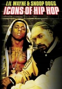 Icons of Hip Hop: Lil' Wayne and Snoop Dogg