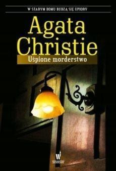 UŚPIONE MORDERSTWO W.2017, AGATA CHRISTINE