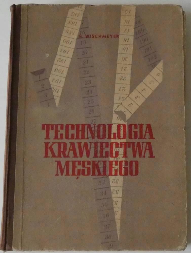 TECHNOLOGIA KRAWIECTWA MĘSKIEGO Wischmeyer