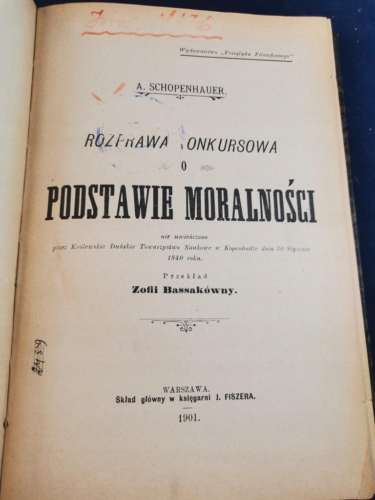 O Podstawie Moralności A.Schopenhauer 1901