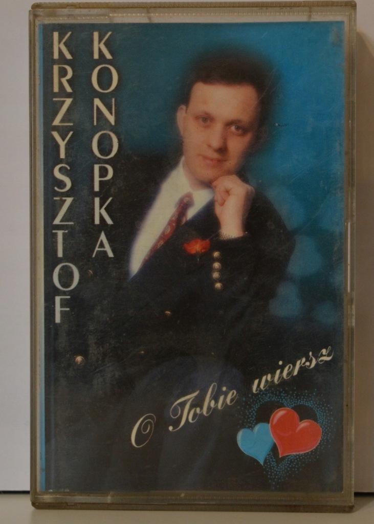 Krzysztof Konopka - O Tobie Wiersz