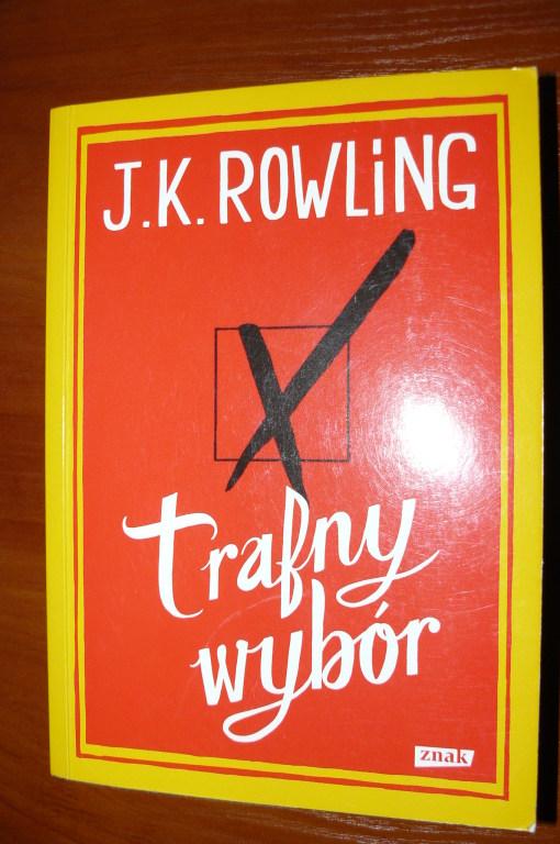 """J.K. Rowling """"Trafny wybór"""""""