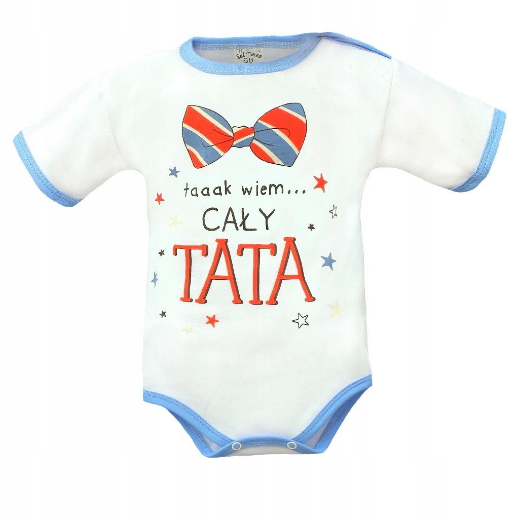 Body niemowlęce z napisami o tacie nieb. rozm. 68
