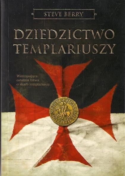 Steve Berry: Dziedzictwo Templariuszy [9918]