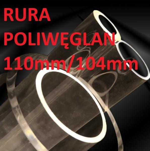 Rura poliwęglan 110mm/104mm - długość 1m