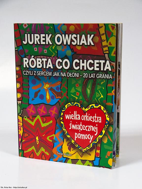 Historia WOŚP - Róbta co chceta Autograf J.Owsiaka