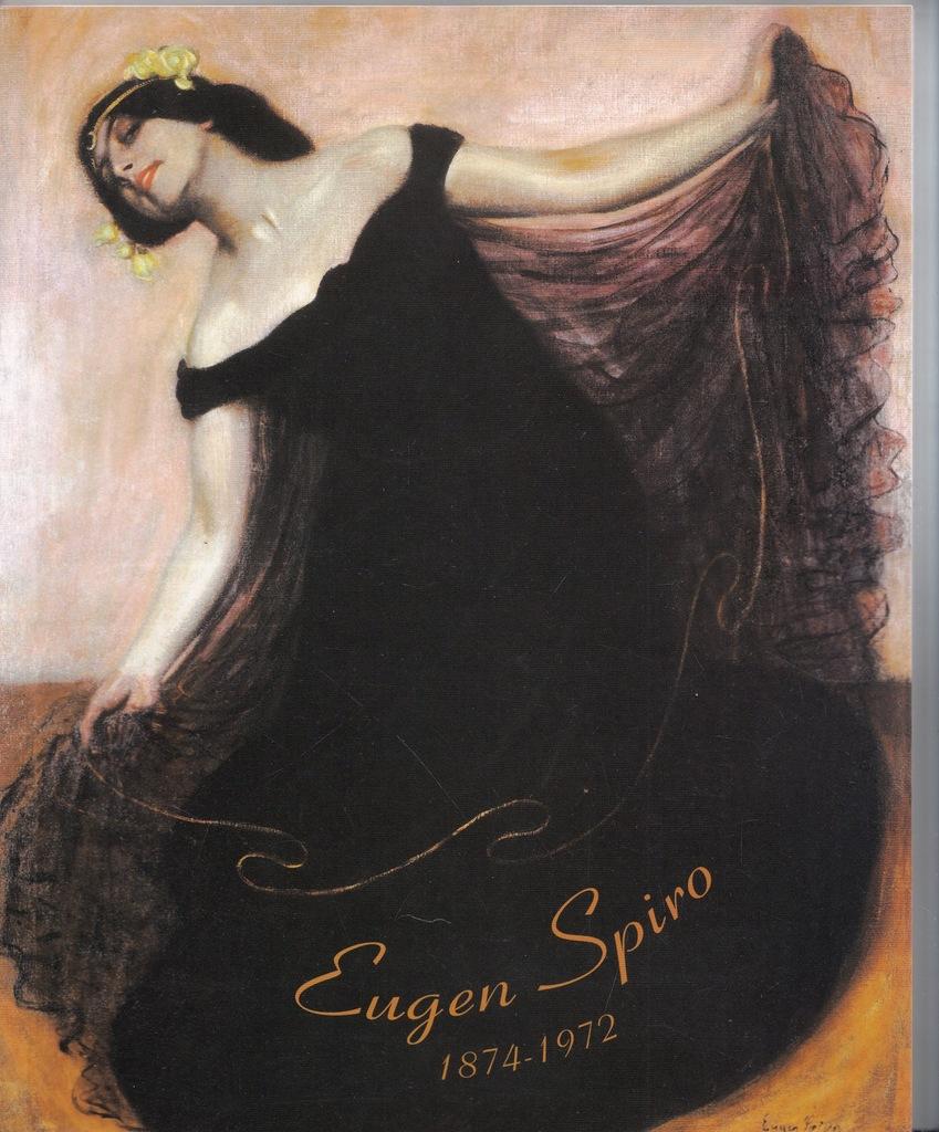 Eugen Spiro 1874-1972 Malarstwo album