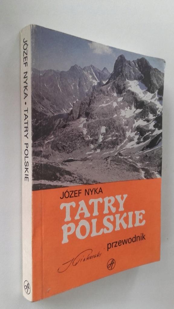 TATRY POLSKIE Józef Nyka Przewodnik