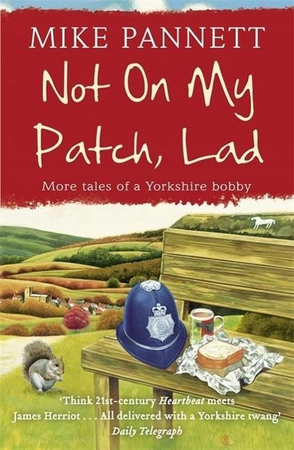 Not On My Patch, Lad MIKE PANNETT