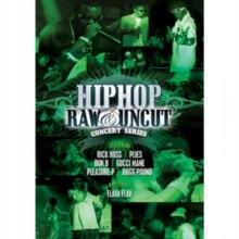 Hip Hop Raw and Uncut: Live in Concert