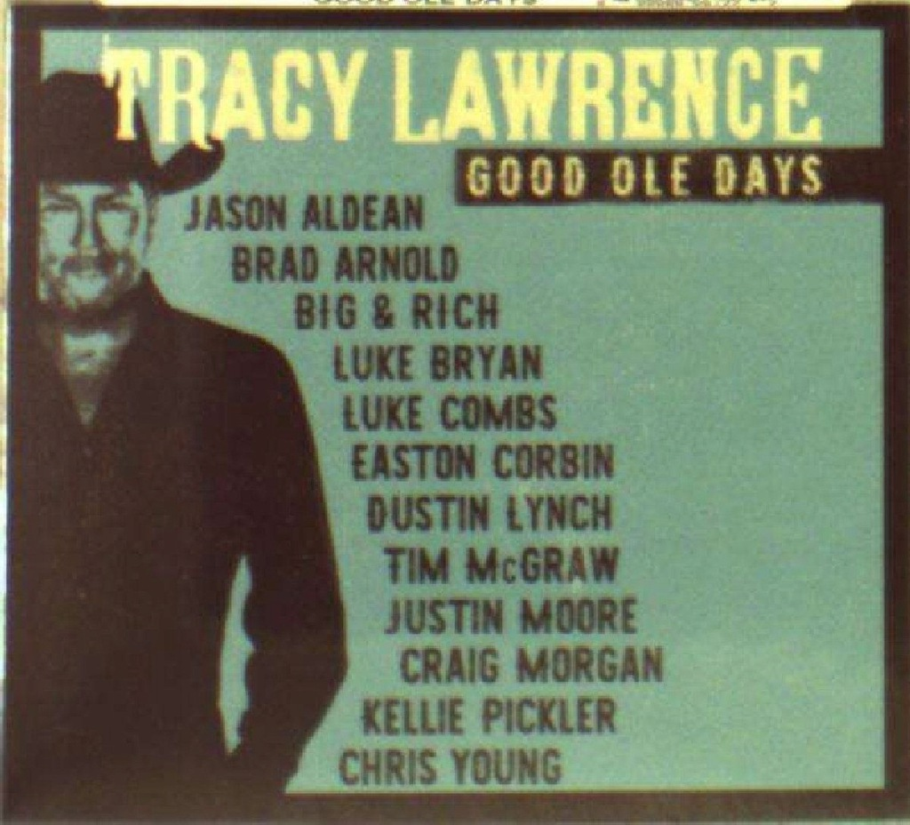 TRACY LAWRENCE: GOOD OLE DAYS (CD)