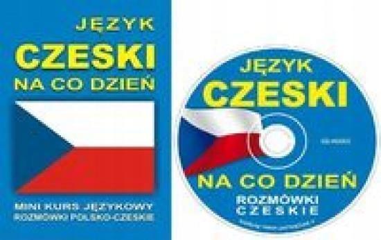 JĘZYK CZESKI NA CO DZIEŃ. MINIKURS + CD