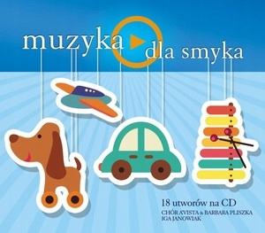 Muzyka - Dla smyka (CD)