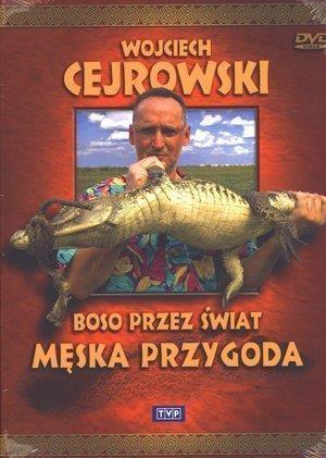BOSO PRZEZ ŚWIAT. MĘSKA PRZYGODA. FILM DVD
