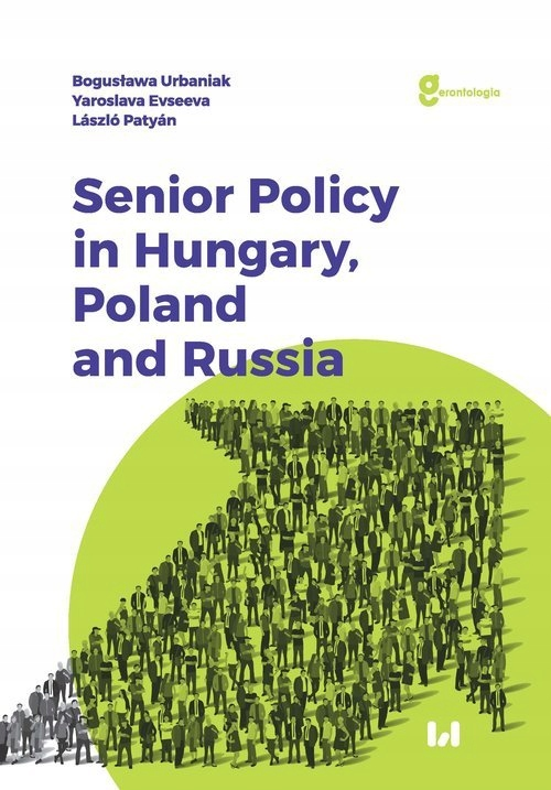 Senior Policy in Hungary Poland and Russia